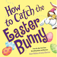 How to Catch the Easter Bunny (BOK)