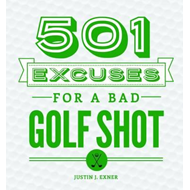 501 Excuses for a Bad Golf Shot (BOK)