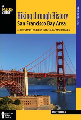 Hiking Through History San Francisco Bay Area (BOK)