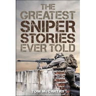 Greatest Sniper Stories Ever Told (BOK)