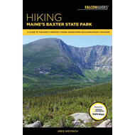Hiking Maine's Baxter State Park (BOK)