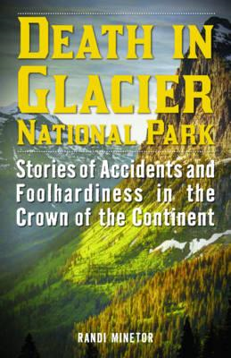 Death in Glacier National Park (BOK)