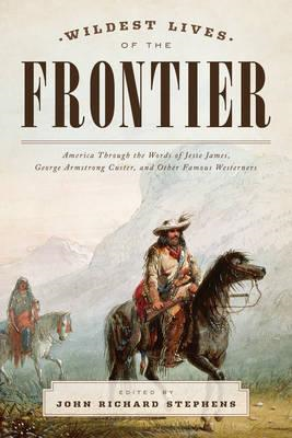 Wildest Lives of the Frontier (BOK)