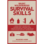 Basic Wilderness Survival Skills, Revised and Updated (BOK)