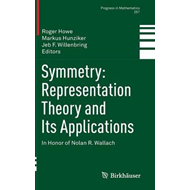 Symmetry: Representation Theory and Its Applications (BOK)