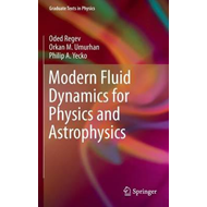 Modern Fluid Dynamics for Physics and Astrophysics (BOK)
