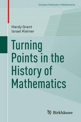 Turning Points in the History of Mathematics (BOK)