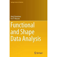 Functional and Shape Data Analysis (BOK)