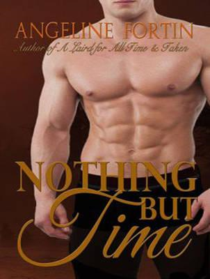 Nothing but Time (BOK)