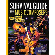 SURVIVAL GUIDE FOR MUSIC COMPOSERS BAM BOOK (BOK)