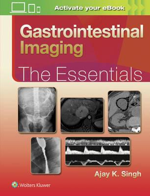 Gastrointestinal Imaging: The Essentials (BOK)