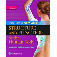 Study Guide for Memmler's Structure and Function of the Huma (BOK)
