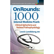 On Rounds: 1000 Internal Medicine Pearls (BOK)