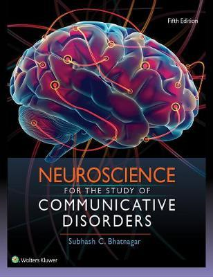 Neuroscience for the Study of Communicative Disorders (BOK)