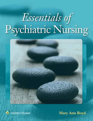 Essentials of Psychiatric Nursing (BOK)