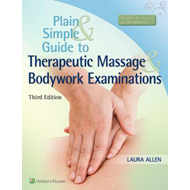 Plain and Simple Guide to Therapeutic Massage & Bodywork Exa (BOK)