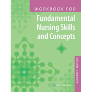 Workbook for Fundamental Nursing Skills and Concepts (BOK)