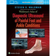 Waldman's Atlas of Diagnostic Ultrasound of Painful Foot and (BOK)