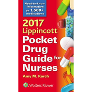 2017 Lippincott Pocket Drug Guide for Nurses (BOK)