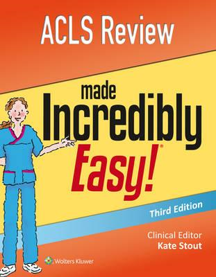 ACLS Review Made Incredibly Easy (BOK)