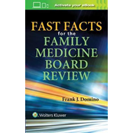 Fast Facts for the Family Medicine Board Review (BOK)