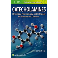 Catecholamines (BOK)