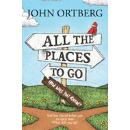 All The Places To Go How Will You Know (BOK)