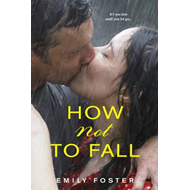 How Not to Fall (BOK)