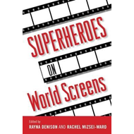 Superheroes on World Screens (BOK)