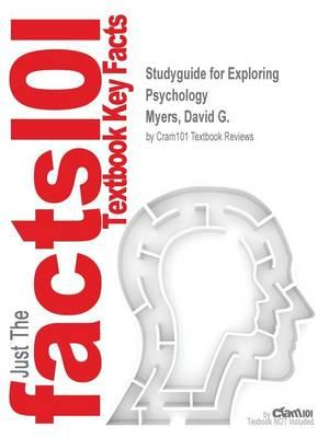 Studyguide for Exploring Psychology by Myers, David G., ISBN (BOK)