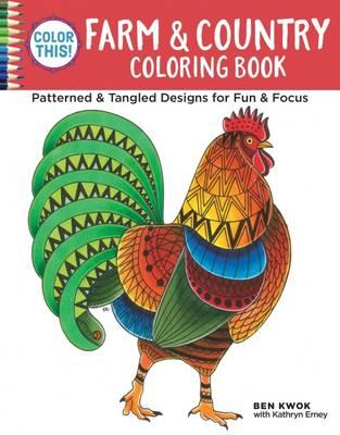 Color This! Farm & Country Coloring Book (BOK)