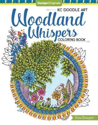KC Doodle Art Woodland Whispers Coloring Book (BOK)