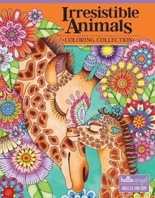 Hello Angel Irresistible Animals Coloring Collection (BOK)