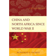 China and North Africa Since World War II (BOK)