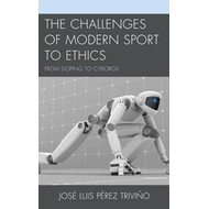 Challenges of Modern Sport to Ethics (BOK)