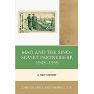 Mao and the Sino-Soviet Partnership, 1945-1959 (BOK)