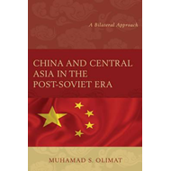 China and Central Asia in the Post-Soviet Era (BOK)