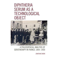 Diphtheria Serum as a Technological Object (BOK)