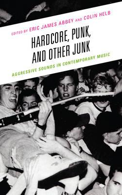 Hardcore, Punk, and Other Junk (BOK)