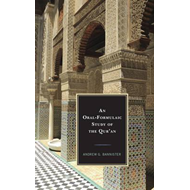 Oral-Formulaic Study of the Qur'an (BOK)