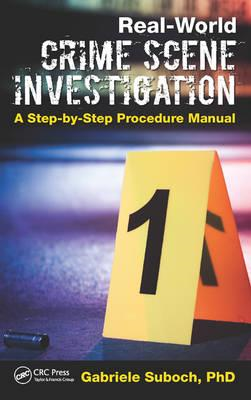Real-World Crime Scene Investigation (BOK)