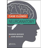 Case Closed! Neuroanatomy (BOK)