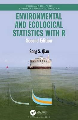 Environmental and Ecological Statistics with R, Second Editi (BOK)