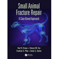 Small Animal Fracture Repair (BOK)