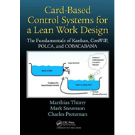 Card-Based Control Systems for a Lean Work Design (BOK)
