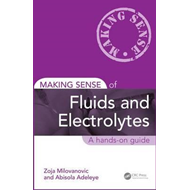 Making Sense of Fluids and Electrolytes (BOK)