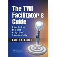 TWI Facilitator's Guide (BOK)