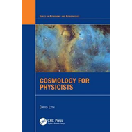 Cosmology for Physicists (BOK)