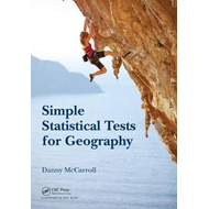 Simple Statistical Tests for Geography (BOK)