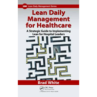 Lean Daily Management for Healthcare (BOK)